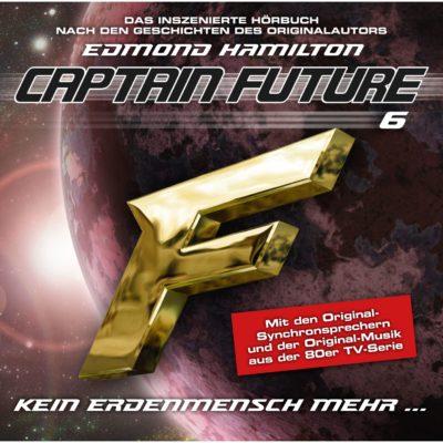 Captain Future (06) – Kein Erdenmensch mehr…