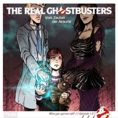 The Real Ghostbusters (12) – Vom Zauber der Alraune