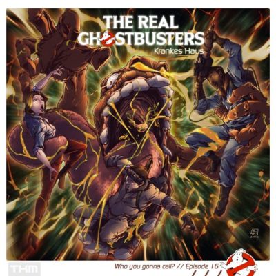 The Real Ghostbusters (16) – Krankes Haus