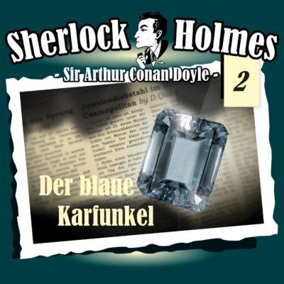 Sherlock Holmes (02) – Der blaue Karfunkel