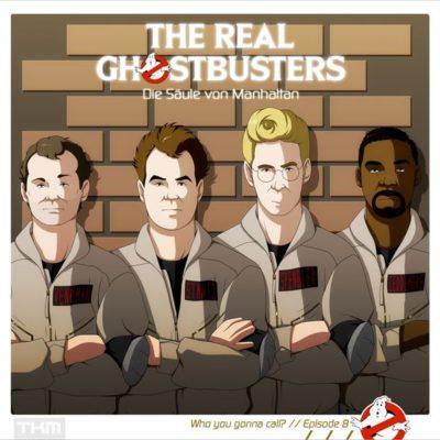 The Real Ghostbusters (08) – Die Säule von Manhattan