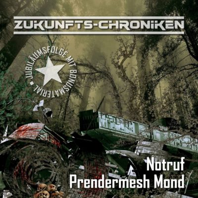 Zukunfts-Chroniken (10) – Notruf Prendermesh Mond