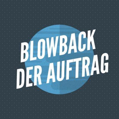 BLOWBACK / DER AUFTRAG