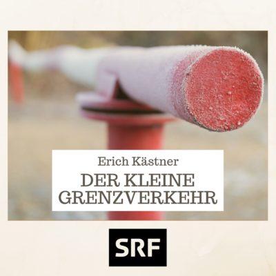 Erich Kästner – Der kleine Grenzverkehr