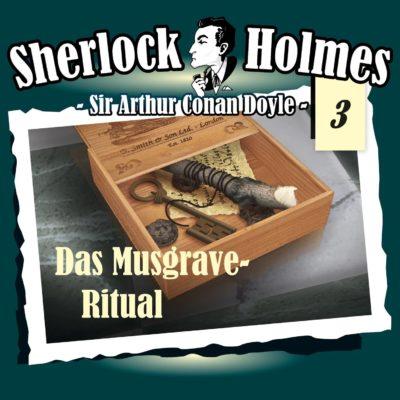 Sherlock Holmes (03) – Das Musgrave-Ritual