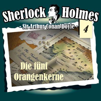 Sherlock Holmes (04) – Die fünf Orangenkerne