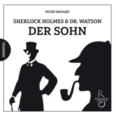Sherlock Holmes & Dr. Watson (02) – Der Sohn