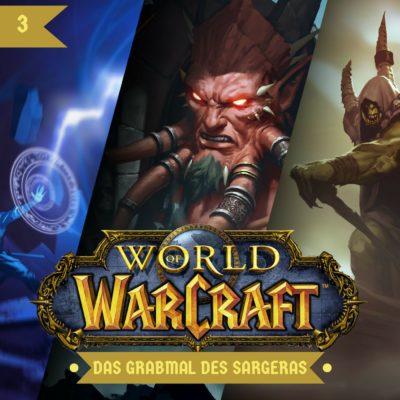 World of Warcraft: Das Grabmal des Sargeras (03) – Der Zorn des Grabmals