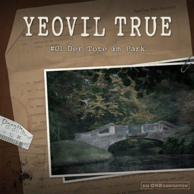 Yeovil True (01) – Der Tote im Park