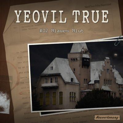 Yeovil True (02) – Blaues Blut