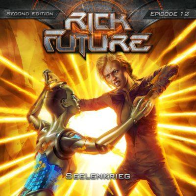 Rick Future (12) – Seelenkrieg