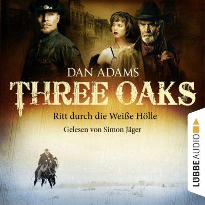Three Oaks (01) – Ritt durch die weiße Hölle