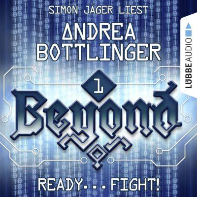 Beyond (01) – Ready… Fight!