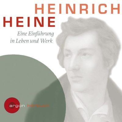 Zurückgespult: Heinrich Heine – Eine Einführung in Leben und Werk