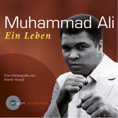 Zurückgespult: Muhammad Ali – Ein Leben