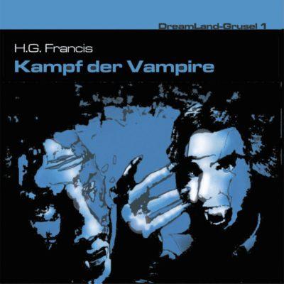 Dreamland Grusel (01) – Kampf der Vampire