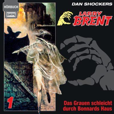 Larry Brent (01) – Das Grauen schleicht durch Bonnards Haus