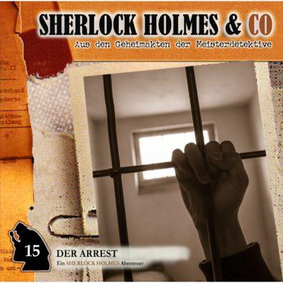 Sherlock Holmes & Co (15) – Der Arrest