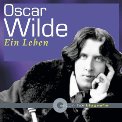 Zurückgespult: Oscar Wilde – Ein Leben