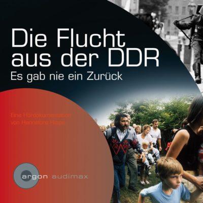 Zurückgespult: Die Flucht aus der DDR