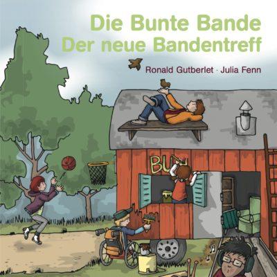 Die Bunte Bande (01) – Der neue Bandentreff