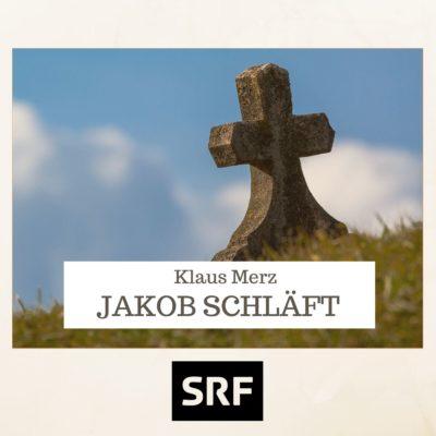 Klaus Merz – Jakob schläft