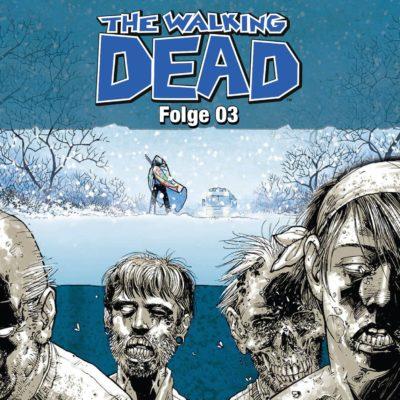 The Walking Dead – Folge 3