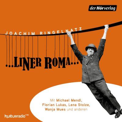 Joachim Ringelnatz – …liner Roma…