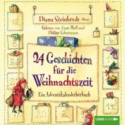 24 Geschichten für die Weihnachtszeit – Ein Adventskalenderhörbuch