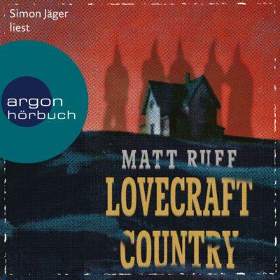 Matt Ruff – Lovecraft Country