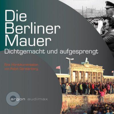 Zurückgespult: Die Berliner Mauer