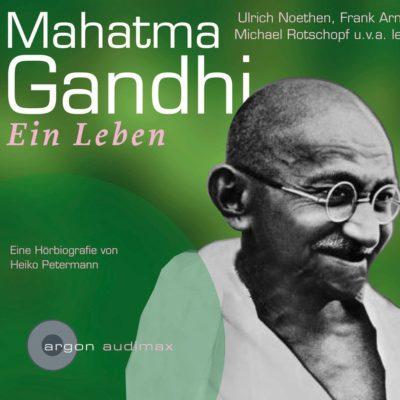Zurückgespult: Mahatma Gandhi – Ein Leben