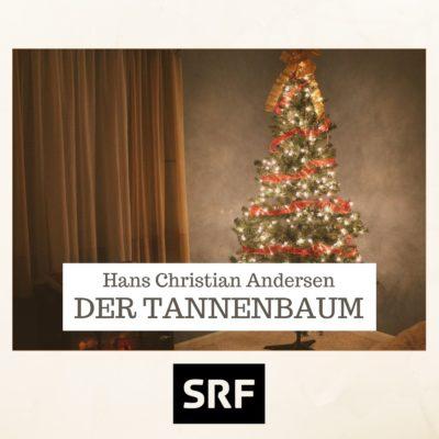 Hans Christian Andersen – Der Tannenbaum
