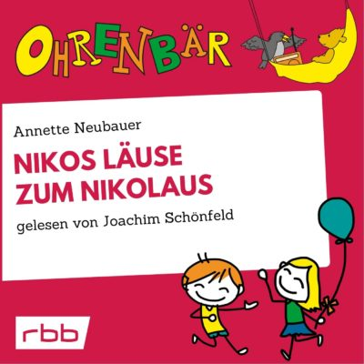 Annette Neubauer – Nikos Läuse zum Nikolaus | Ohrenbär