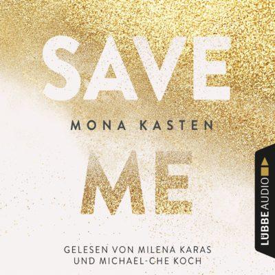 Mona Kasten – Save Me (Maxton Hall 1)