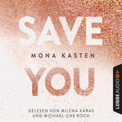Mona Kasten – Save You (Maxton Hall 2)