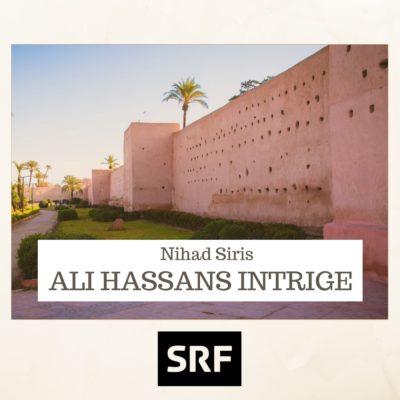 Nihad Siris – Ali Hassans Intrige