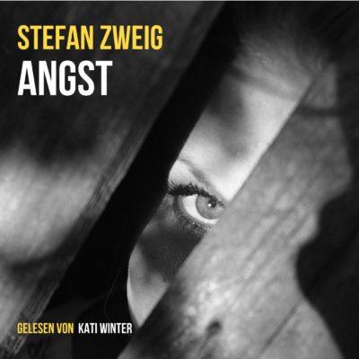 Stefan Zweig – Angst