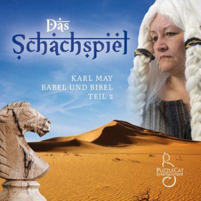 Karl May: Babel und Bibel (02) – Das Schachspiel
