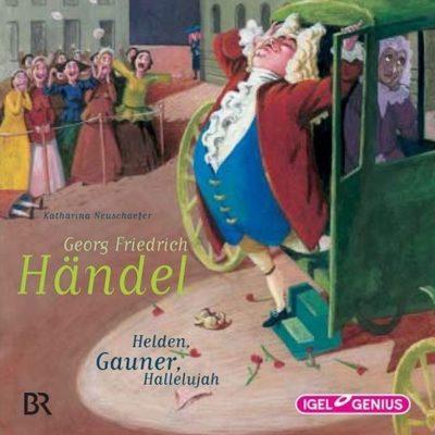 Georg Friedrich Händel – Helden, Gauner, Hallelujah | Do Re Mikro Hörspiel