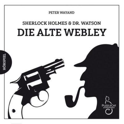 Sherlock Holmes & Dr. Watson (06) – Die alte Webley