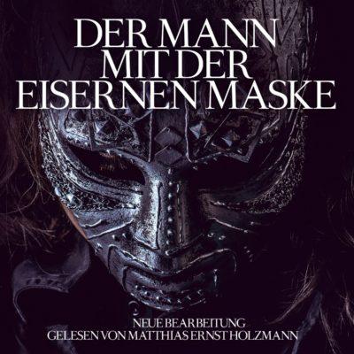 Alexandre Dumas – Der Mann mit der eisernen Maske