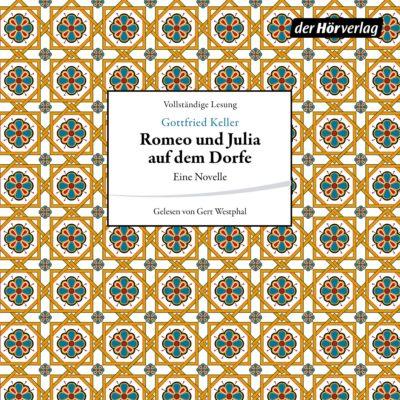 Gottfried Keller – Romeo und Julia auf dem Dorfe