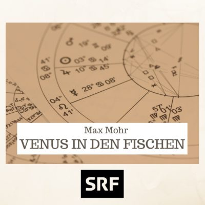 Max Mohr – Venus in den Fischen