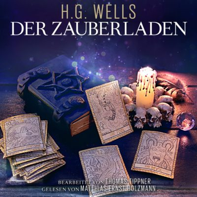 H.G. Wells – Der Zauberladen