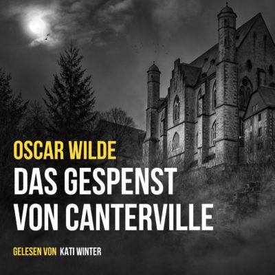 Oscar Wilde – Das Gespenst von Canterville