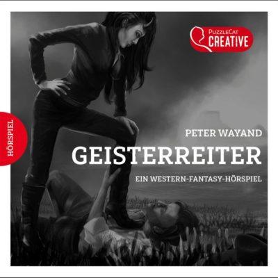 Geisterreiter – Ein Western-Fantasy-Hörspiel