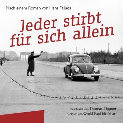 Hans Fallada – Jeder stirbt für sich allein