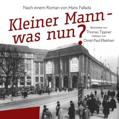 Hans Fallada – Kleiner Mann – was nun?