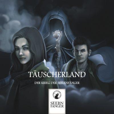 Täuscherland – Der Krieg der Seelenfänger